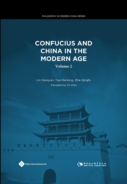 Confucius and China in the Modern Age (Volume 2)