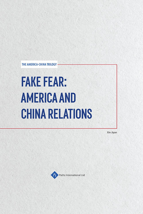 Fake Fear: America and China Relations