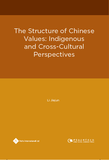The Structure of Chinese Values: Indigenous and Cross-Cultural Perspectives