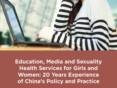 Education, Media and Sexuality Health Services for Girls and Women: 20 Years Experience of China's P