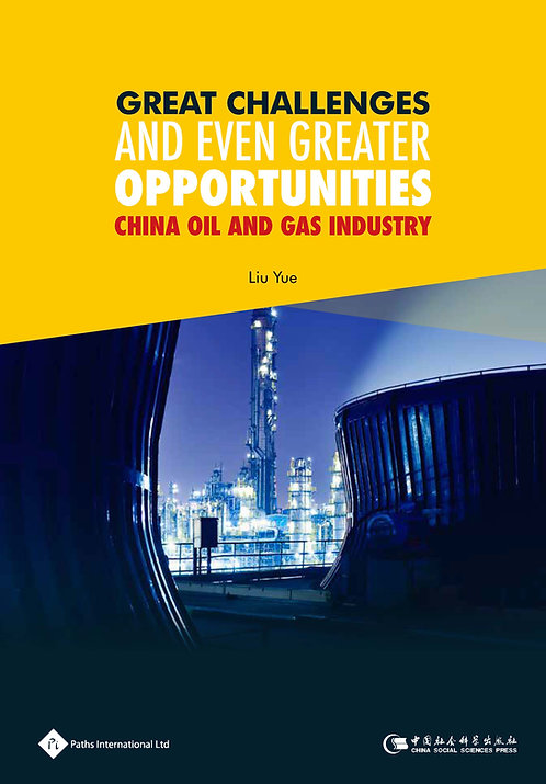 EbookGreat Challenges and Even Greater Opportunities -China Oil and Gas Industry