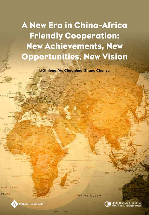 A New Era in China-Africa Friendly Cooperation: New Achievements, New Opportunit