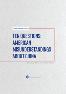 Ten Questions: American Misunderstandings about China