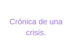 Crónica de una crisis