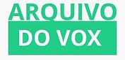 Arquivo do VOX.jpg