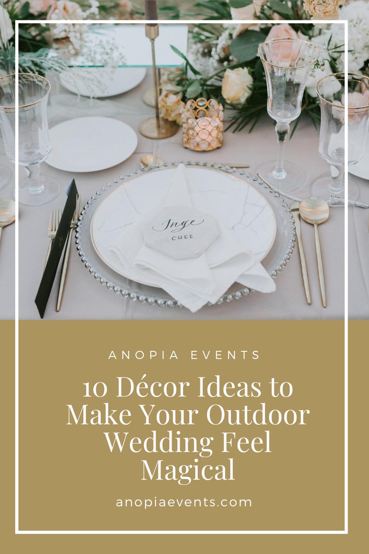 Wedding Decor Ideas to Make Your Outdoor Wedding Feel Magical