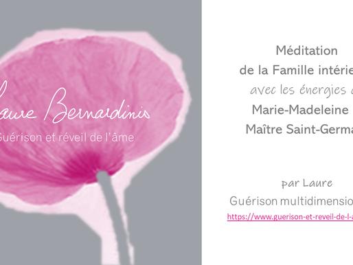 Méditation de la famille intérieure avec les énergies de Marie-Madeleine et Maître St-Germain