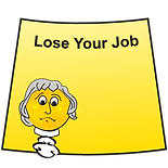 Lose_Your_Job.png