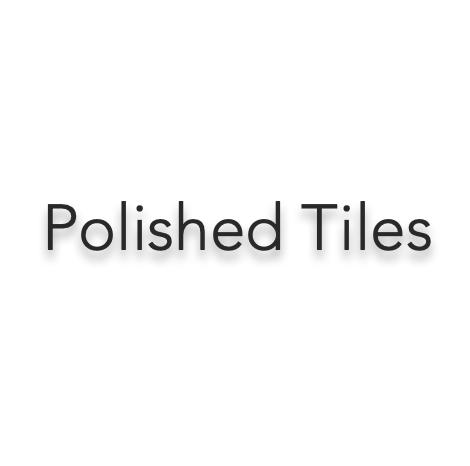 Polished Tiles