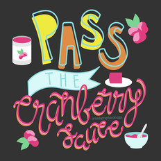 Lettering | Pass the Cranberry Sauce