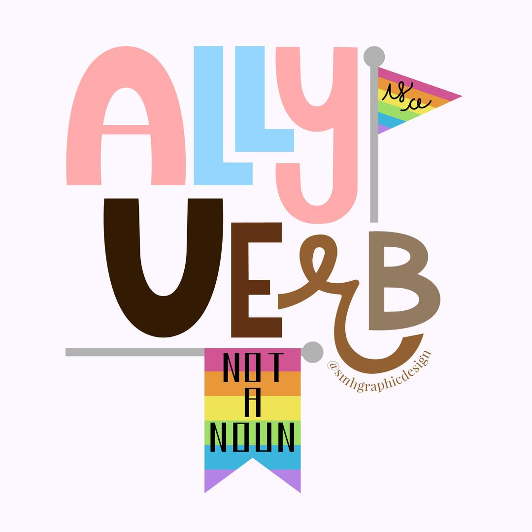 Ally is a Verb (Not a Noun)