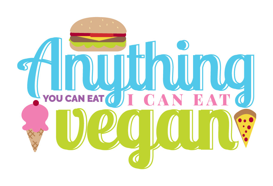 Anything you can eat I can eat Vegan