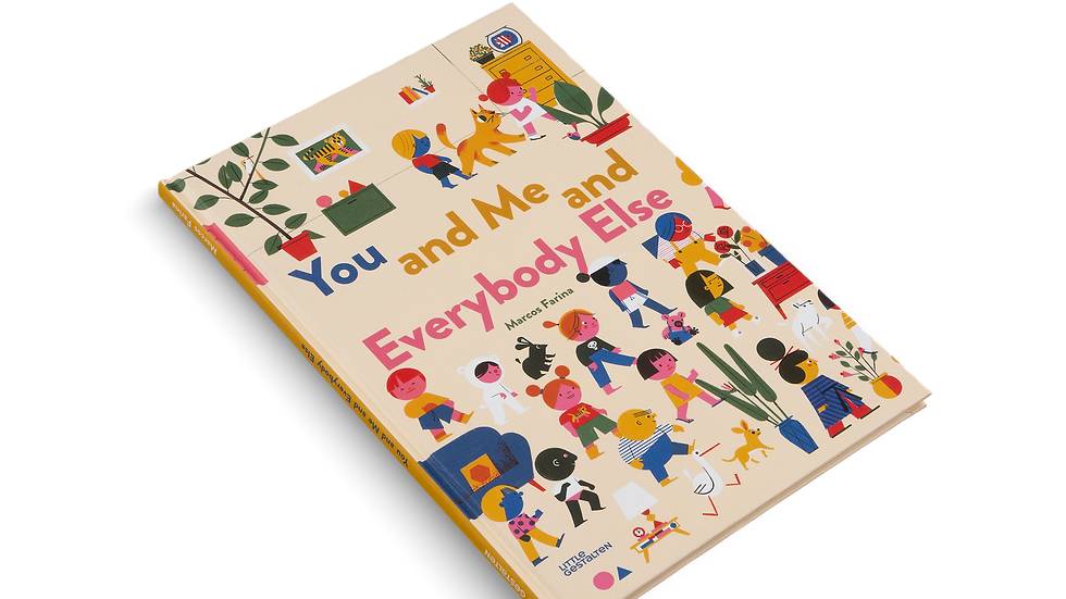 You And Me and Everybody Else