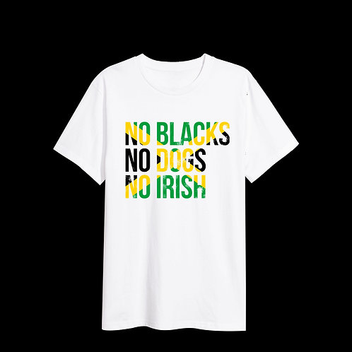 No Blacks - Jamaica Edition - White Tee