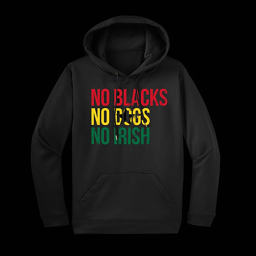 No Blacks - Ghana Edition - Hoodie