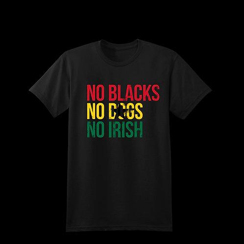 No Blacks - Ghana Edition -Tee
