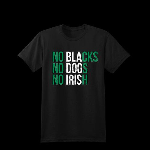 No Blacks - Nigeria Edition -Tee