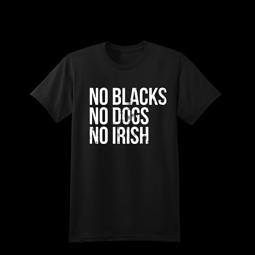 No Blacks - T-Shirt