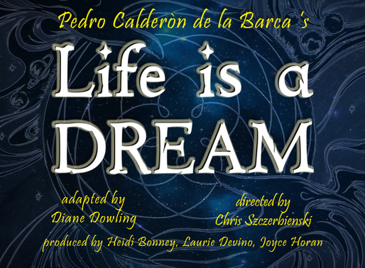 Holmdel Theatre Company Presents Life is A Dream (Official Press Release)