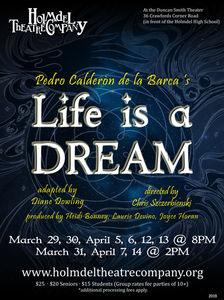 Holmdel Theatre Company Life Is a Dream Poster