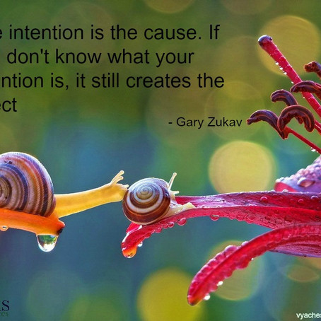 Intention is the Cause