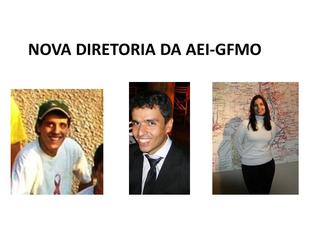 Apresentação da nova diretoria da AEI-GFMO