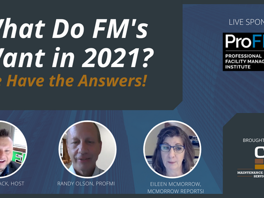 What Do FM's Want in 2021? We Have the Answers!