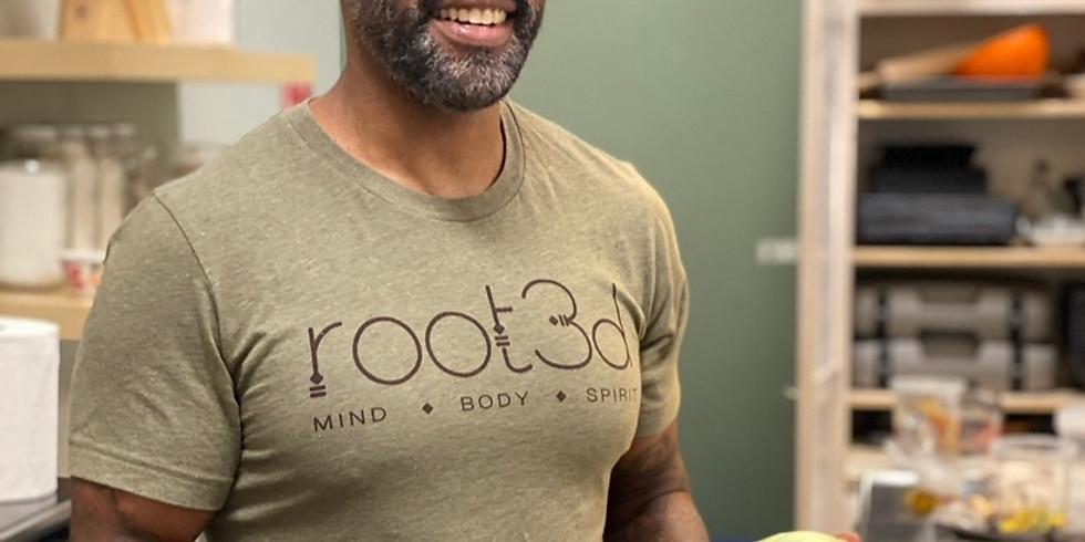 Farm-to-Table Virtual Demonstration with Holistic Health Coach Shawn Mack