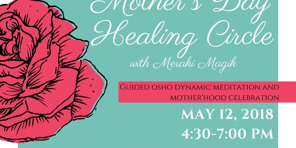 Mother's Day Healing Circle