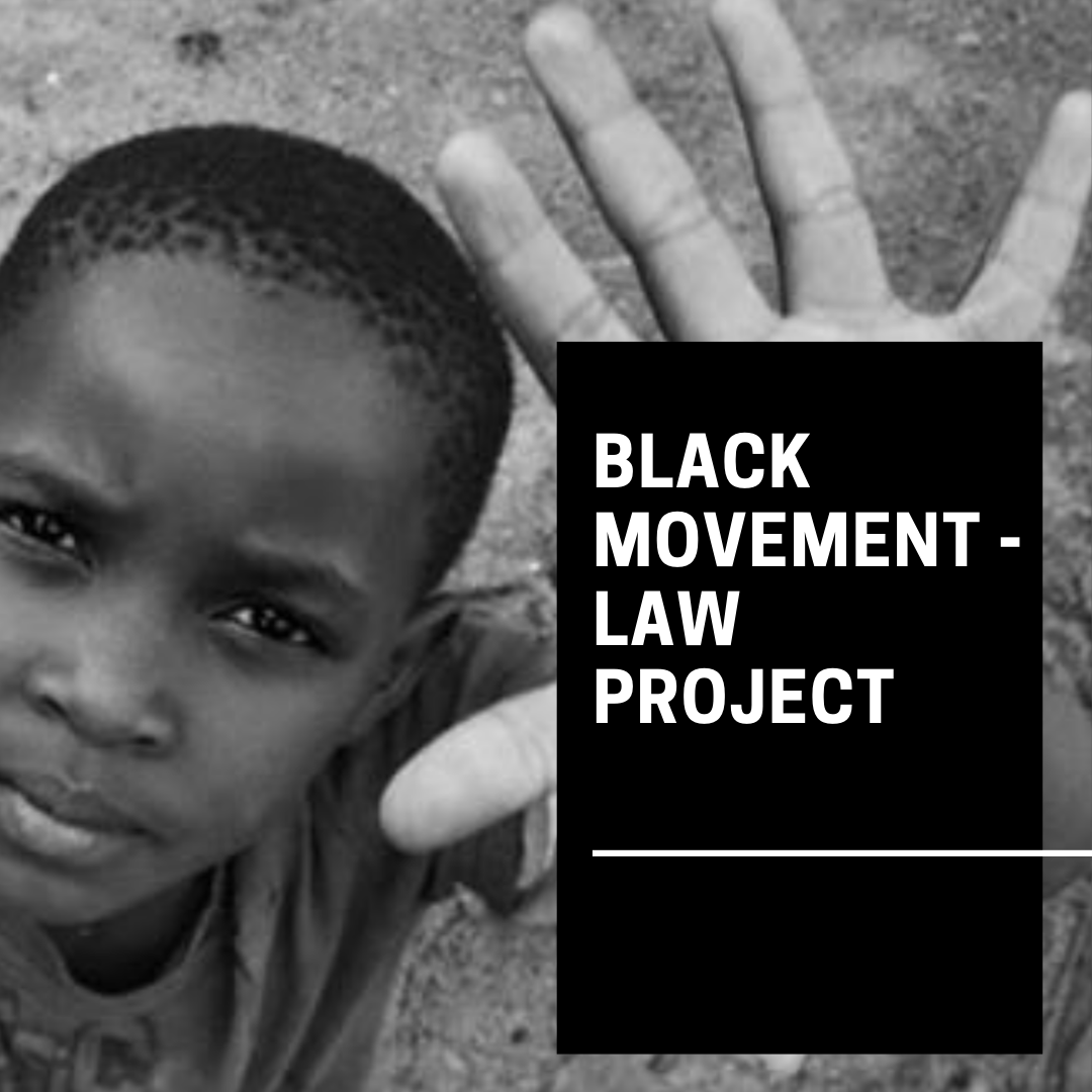 Black Movement-Law Project
