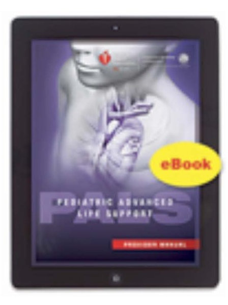 Pediatric Advanced Life Support Manual (eBook)