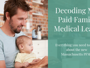 Decoding MA Paid Family Medical Leave