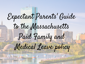 A Guide to Massachusetts Paid Family and Medical Leave for Expectant Parents