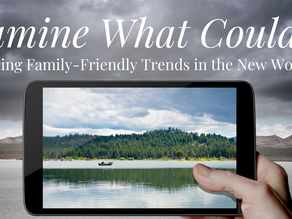 What Could Be: Embracing Family-Friendly Trends in the New Workplace