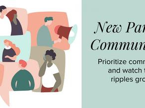New Parent Communities