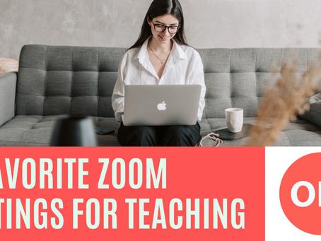My 3 Favorite Zoom Settings for Teaching