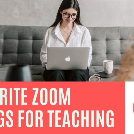 My 3 Favorite Zoom Settings for Teaching