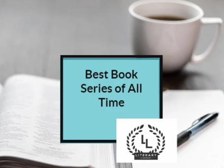 Ten of The Greatest Book Series of All Time: