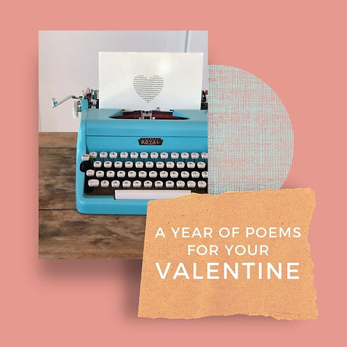 A Year of Poems for Your Valentine