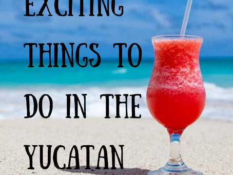 12 Exciting Things to Do in the Yucatan Peninsula, Mexico