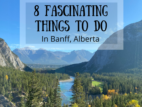 8 Hidden Gems and Fascinating Things To Do In Banff, Alberta In The Fall