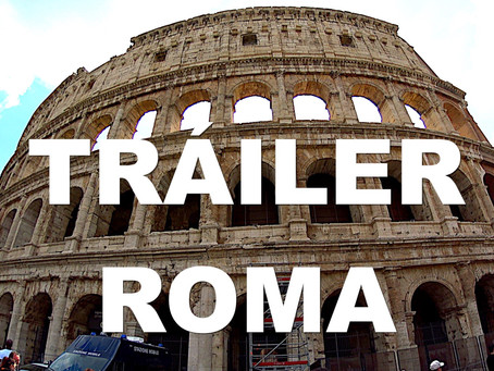 TRÁILER DE ROMA