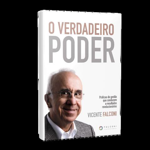 O Verdadeiro Poder - Falconi,Vicente