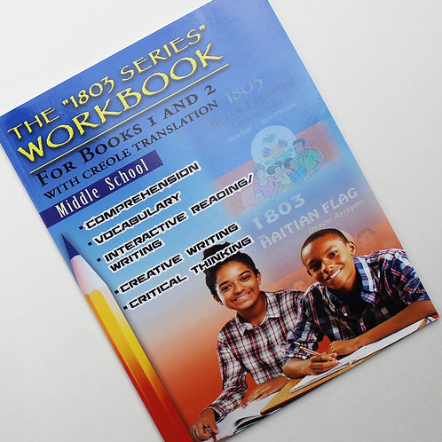1803 Series Workbook Middle School: For Books 1 and 2