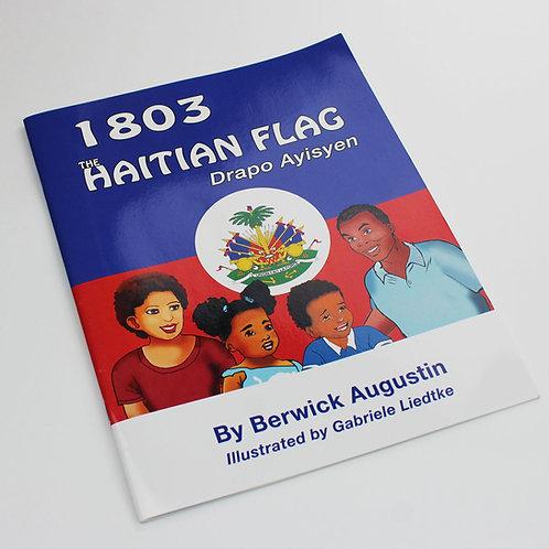 1803-The Haitian Flag: Drapo Ayisyen