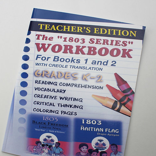 1803 Series Workbook Grades K-2: For Books 1 and 2
