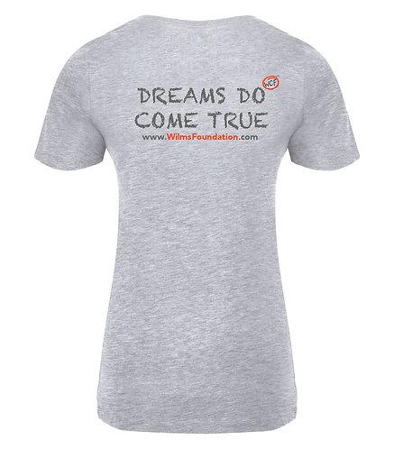 Ladies Tee's: Slogans/ Dreams Do Come True (Light Grey)