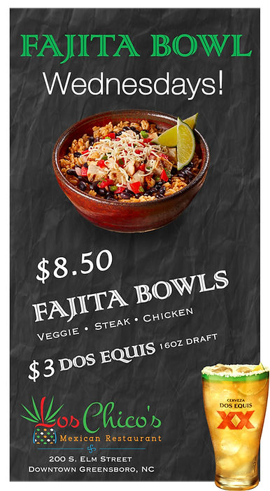 Fajita Bowl Wednesdays!