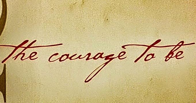 האומץ להיות