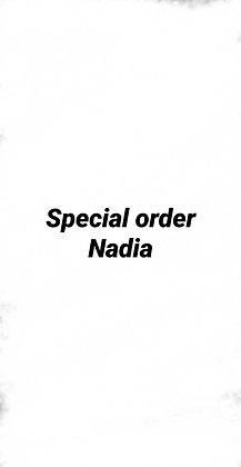 Special order Nadia